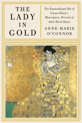 The Lady in Gold By O'Connor, Anne Marie