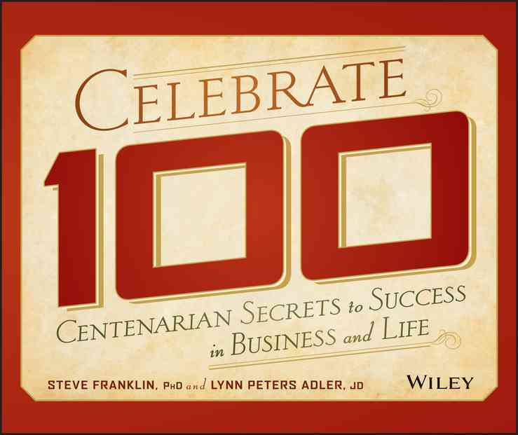 Celebrate 100 By Franklin, Stephen/ Adler, Lynn Peters